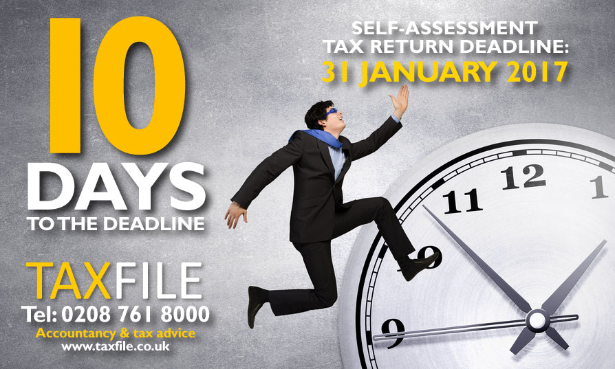 10 days to the Self Assessment tax return deadline