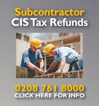 Tax refunds for subcontractors working within the Construction Industry Scheme (CIS).